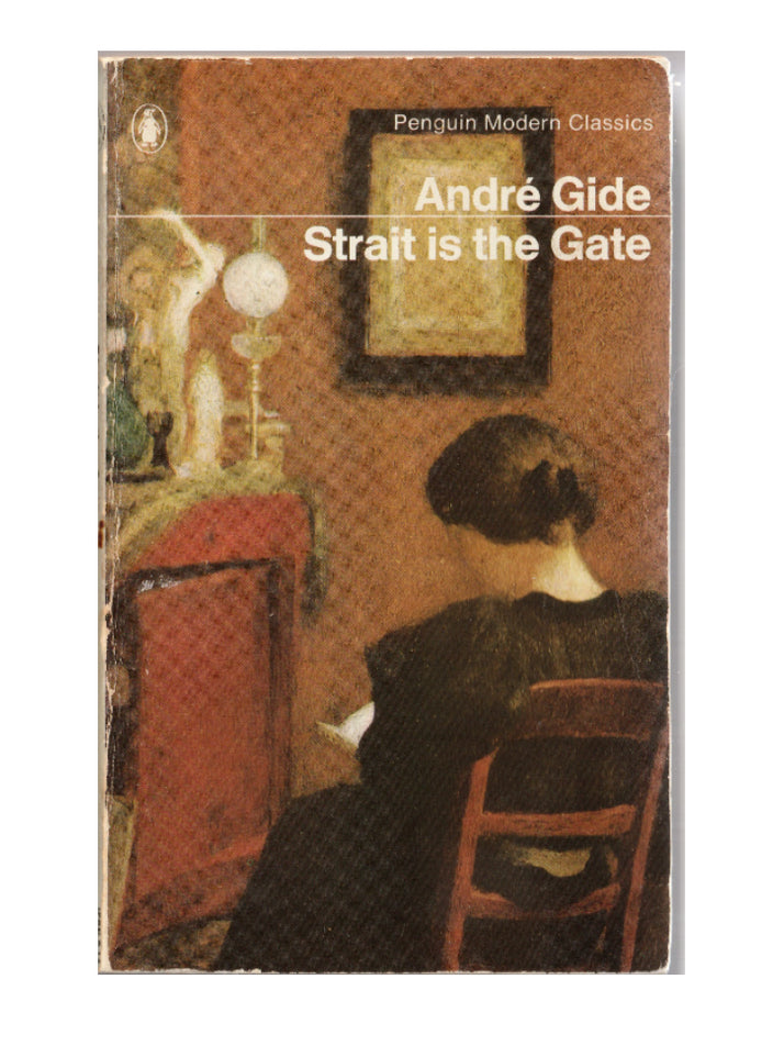 Andre Gidé  Strait is the Gate