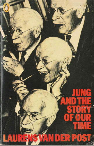Jung and the Story of our Time Laurens Van Der Post