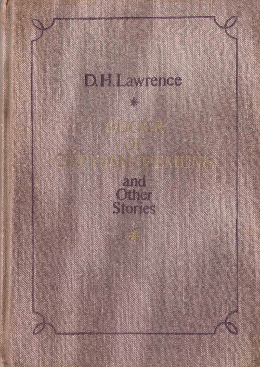 Odor of Chrsanthemums and Other Stories D H Lawrence