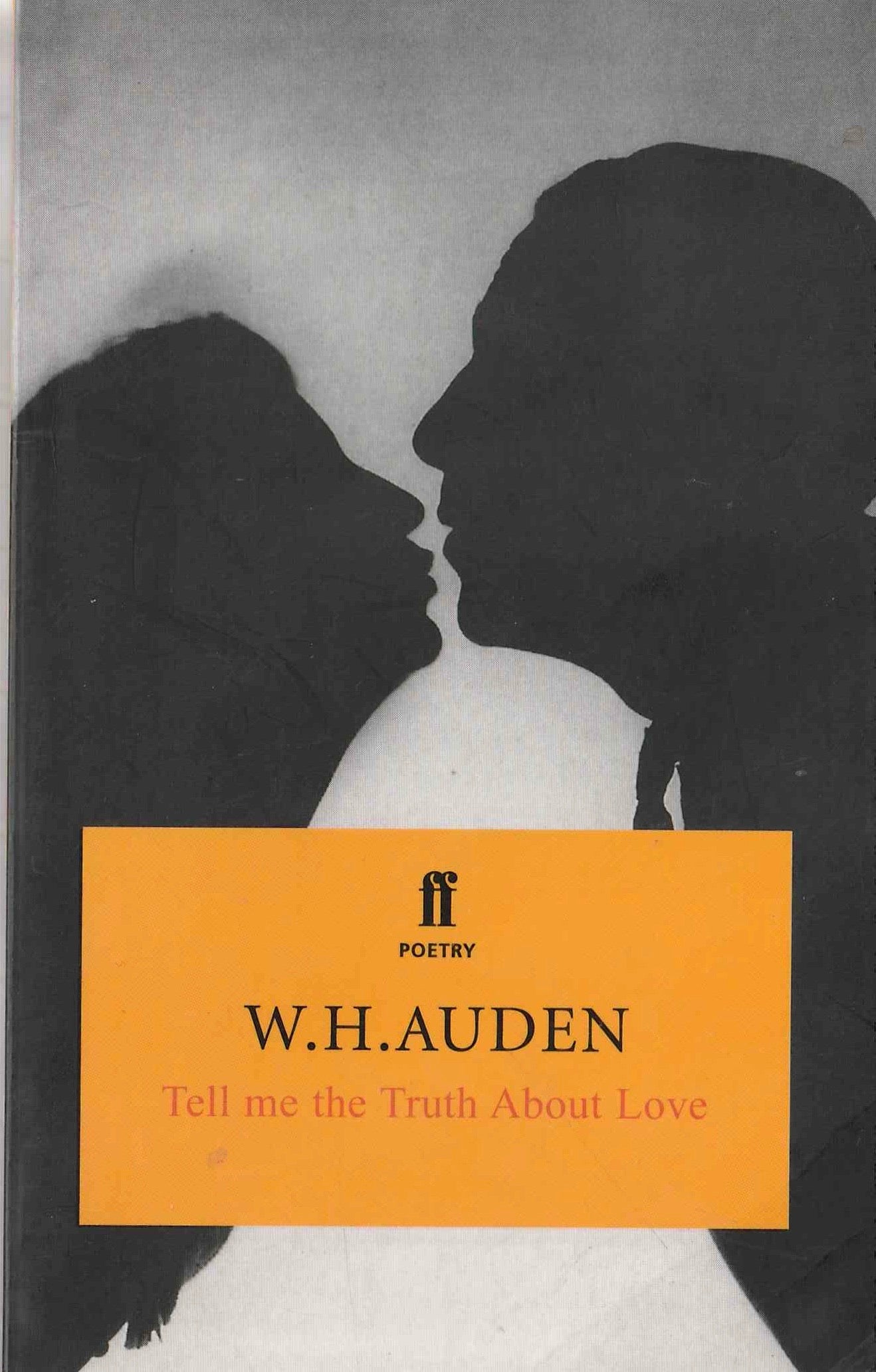 Tell me the Truth about Love W H Auden