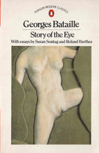 Load image into Gallery viewer, The Story of the Eye George Bastaille
