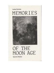 Memories of the Moon Age