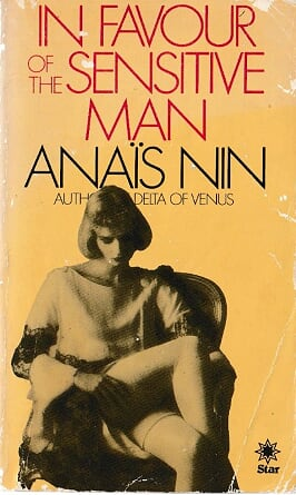 Anais Nin In Favour of the Sensitive Man
