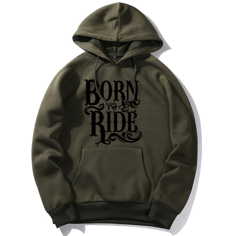 Born To Ride  Cotton Hoodie for Riders