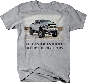 Life Is Too Short Boring Cars T Shirt