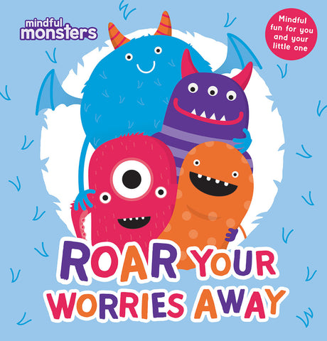 Roar Your Worries Away – mindful monsters softcover book