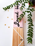 Wooden ruler | Height chart, loved beyond measure height chart, tall timber height chart, wooden measuring stick, nz made height chart
