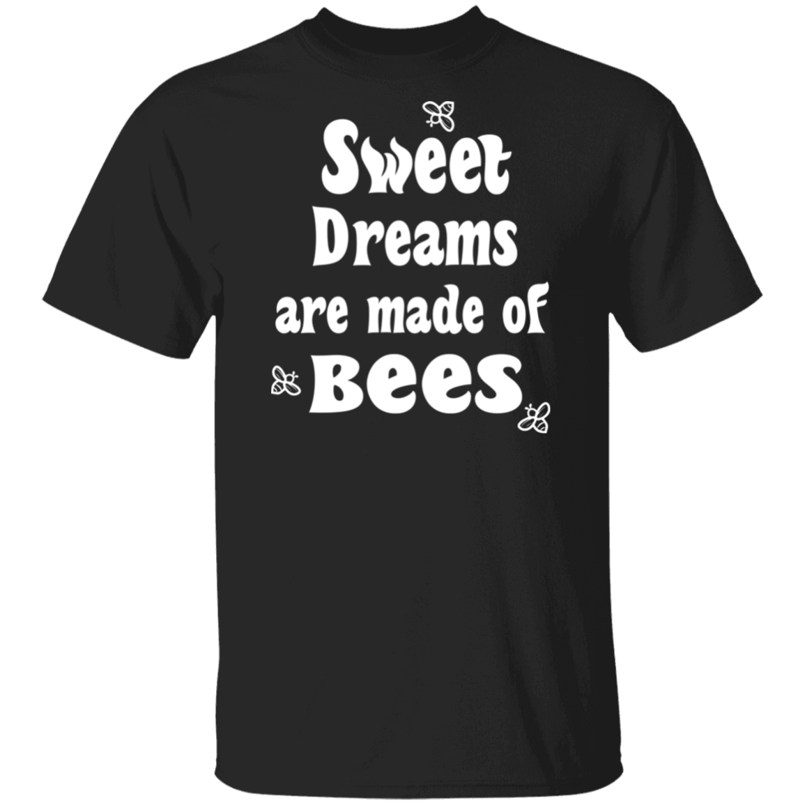 Sweet Dreams Are Made Of Bees