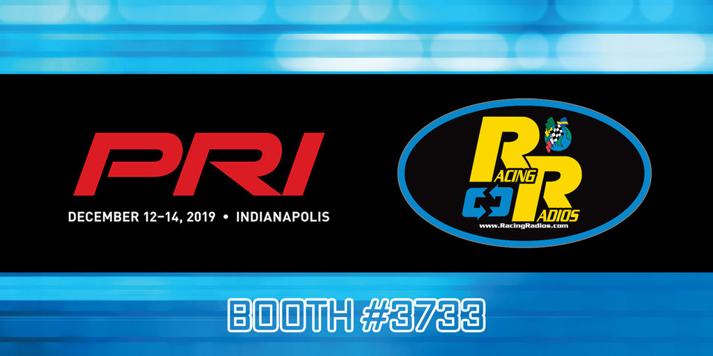 Racing Radios PRI 2019 Trade Show Indianapolis | Booth #3733