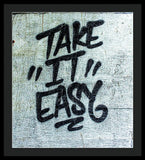 Take It Easy - Framed Print