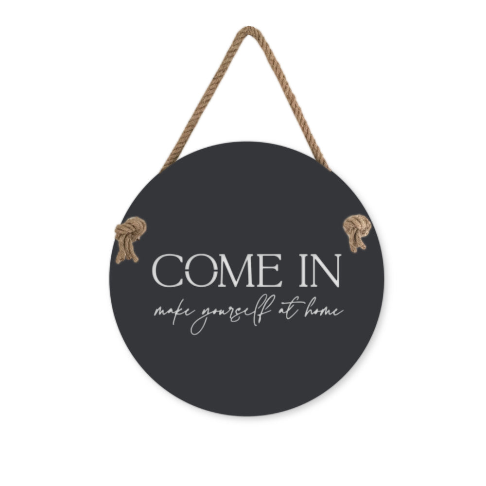 Come in, make yourself at home NZ made outdoor wall sign