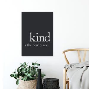 Kind is the new black