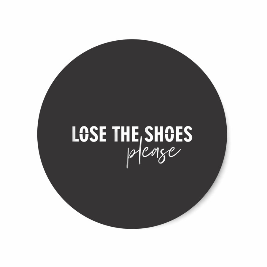 Lose the shoes please