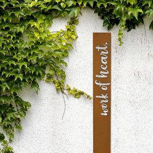 Corten garden stake Work of Heart