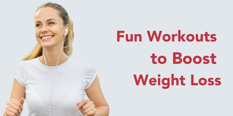 fun workouts for weight loss