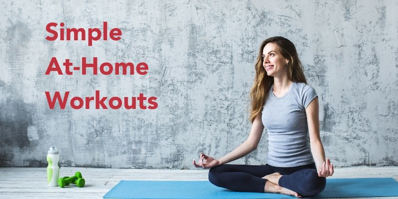 The Top 10 Ways to Exercise at Home