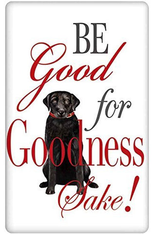 Mary Lake-Thompson - BE GOOD FOR GOODNESS SAKE BAGGED TOWEL