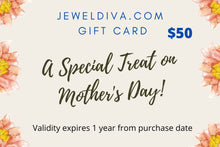 Load image into Gallery viewer, Jeweldiva.com Mother's Day Gift Card