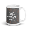 ALL WILL BE WELL Mug