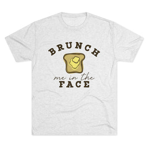 Brunch Me In The Face Vintage Tri-Blend