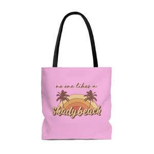 No One Likes A Shady Beach Everyday Tote