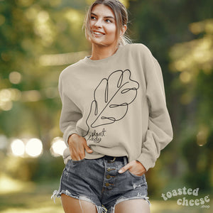 Plant Lady Toasty Sweatshirt