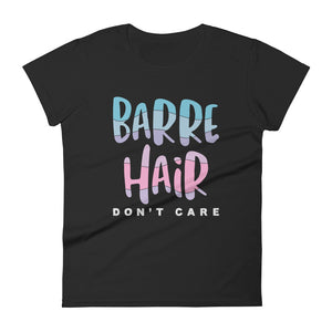 Barre Hair Don't Care Trendy Tee