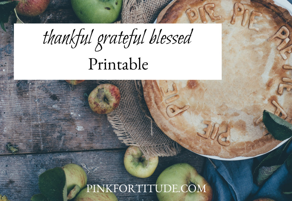 Thankful Grateful Blessed Thanksgiving Printable