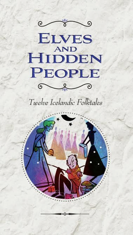 Elves and Hidden People