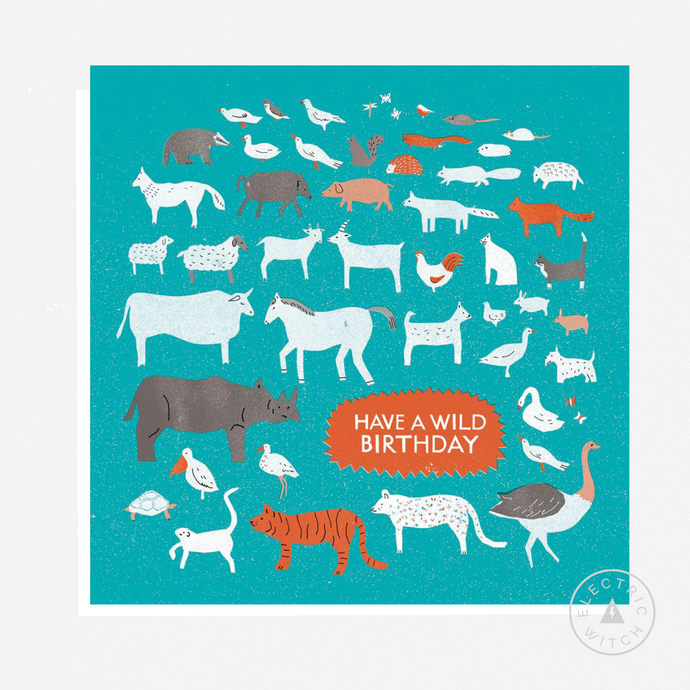 Happy Birthday Wild : Square Greetings Card
