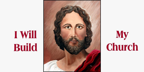 A painting of Jesus Christ by Nancy Harlacher with His words, I will build my Church