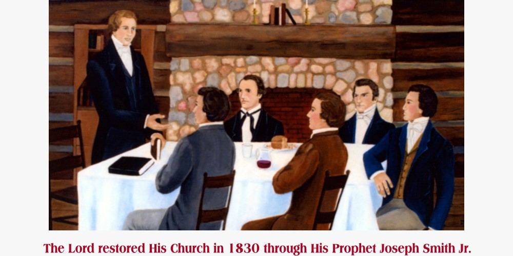 The Lord restored His Church in 1830 through His Prophet Joseph Smith Jr.