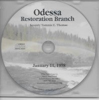 Odessa Restoration Branch Sermon, by Seventy Tommie E. Thomas (CD)