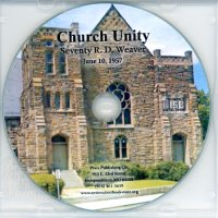 Seventy R. D. Weaver:  Church Unity (CD)