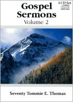 Seventy T. Evan (Tommie) Thomas:  Gospel Sermons #2 (CDs)