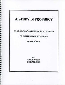 Study in Prophecy, A, by Earl Curry