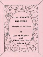 Fitly Framed Together (Word Puzzles)--Book 1, by Lois Q. Shipley and Catherine Heyl