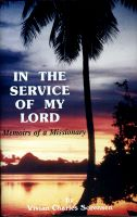 In the Service of My Lord, by Vivian Charles Sorensen