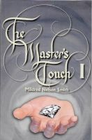 Master's Touch I, The, by Mildred Nelson Smith