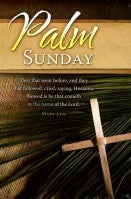 Palm Sunday-3; Mark 11:9 (Palm Sunday Bulletin)