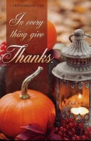In Everything Give Thanks (Thanksgiving Bulletin)