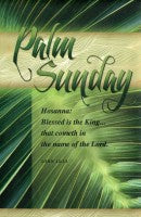 Palm Sunday-2; John 12:13 (Palm Sunday Bulletin)