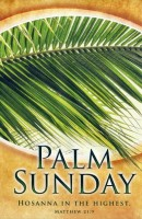 PalmSunday-1; Matt. 21 (Palm Sunday Bulletin)