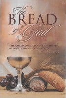 The Bread of God (Sacrament Bulletin)