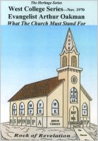 Apostle/Patriarch Arthur A. Oakman:  What the Church Must Stand For (CDs)