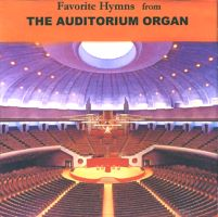 Favorite Hymns from the Auditorium Organ--Volume 1 (CD)