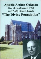 Apostle/Patriarch Arthur A. Oakman:  Divine Foundation, The (CD)