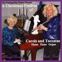 Christmas Festival of Carols and Toccatas, A, (CD) by The Piepergerdes Sisters