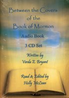Between the Covers of the Book of Mormon (CD Audio Book), read by Holly McLean