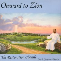 Onward to Zion (CD), by The Restoration Chorale